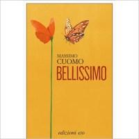 """""""Bellissimo"""" di Massimo Cuomo"""