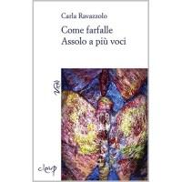 Carla Ravazzolo, Come farfalle. Assolo a più voci
