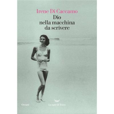 """""""Dio nella macchina da scrivere"""" di Irene Di Caccamo"""