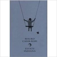 """""""Estate indiana"""" di Mauro Casiraghi"""