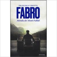 """""""Fabro, Melodia dei monti pallidi """" di Francesco Vidotto"""