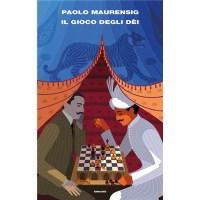 """""""Il gioco degli dèi"""" di Paolo Maurensig"""