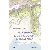 """""""Il libro dei vulcani d'Islanda"""" di Leonardo Piccione"""