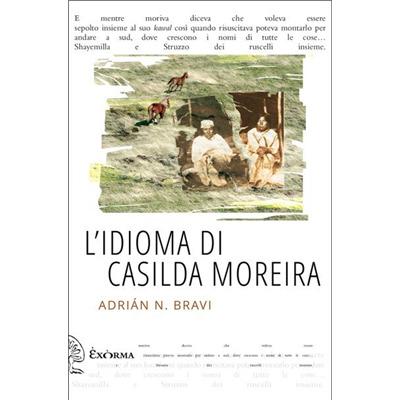 """""""L'idioma di Casilda Moreira"""" di Adrian Bravi"""