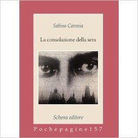 """""""La consolazione della sera"""" di Sabino Caronia"""