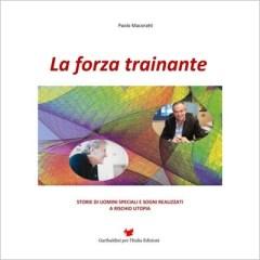 """""""La forza trainante"""" di Paolo Macoratti"""