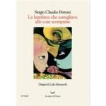 """Recensioni a """"La bambina che assomigliava alle cose scomparse"""" di Sergio Claudio Perroni"""