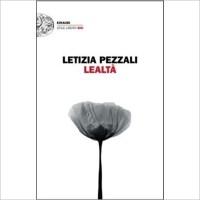 """""""Lealtà"""" di Letizia Pezzali"""