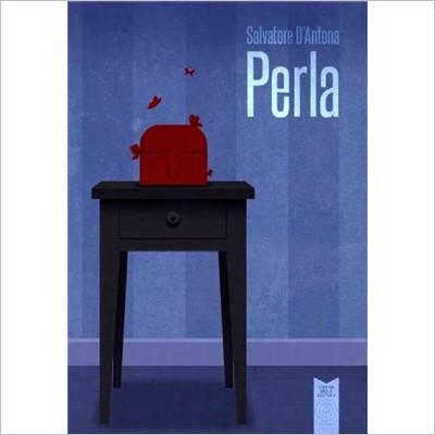 """""""Perla"""" di Salvatore d'Antona"""