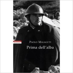 """""""Prima dell'alba"""" di Paolo Malaguti"""