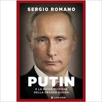 """""""Putin e la ricostruzione della grande Russia"""" di Sergio Romano"""