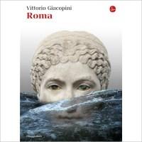 """""""Roma"""" di Vittorio Giacopini"""