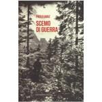 """Recensioni a """"Scemo di guerra"""" di Paolo Ganz"""