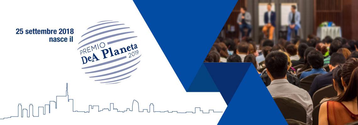 Il nuovo Premio Letterario della casa editrice DeA Planeta