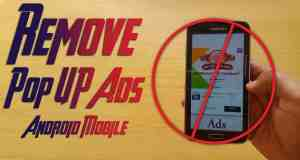 How to Remove Popup Ads on Android, Forever! (No Root)