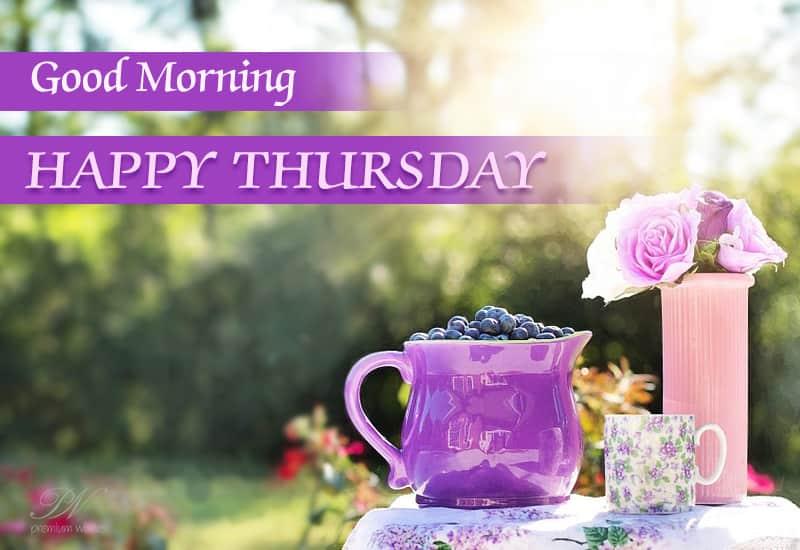 Good Morning Happy Thursday Thursday Wishes Premium Wishes