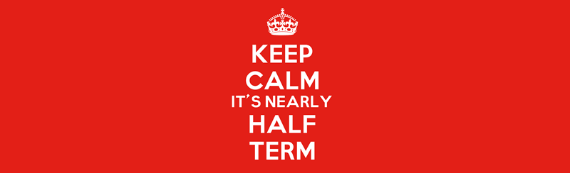 Half-term holidays are around the corner