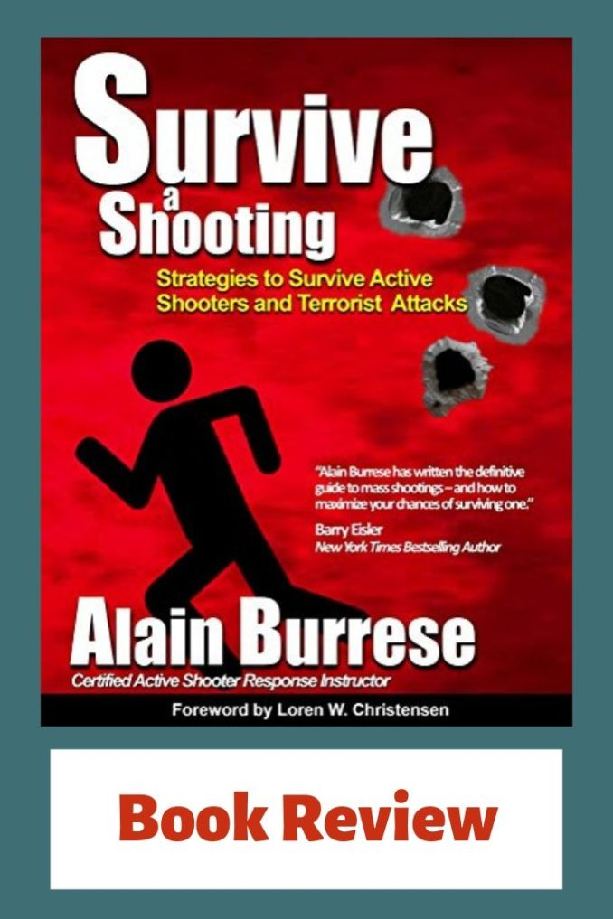 Survive a Shooting By Alain Burrese