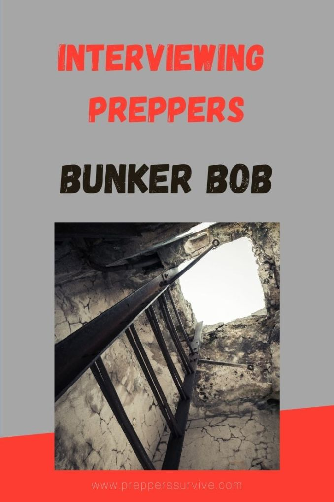 Prepper Interview Bunker Bob