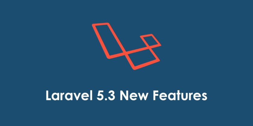 Laravel 5.3 Released. What's new ?
