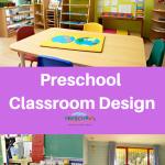 Classroom Design In Preschool