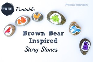 Brown Bear Story Stones with FREE printable - Preschool Inspirations-8