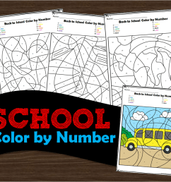 FREE Back to School Color by Number [ 840 x 1010 Pixel ]