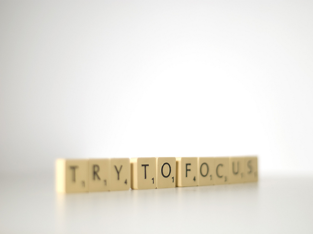 Try to focus