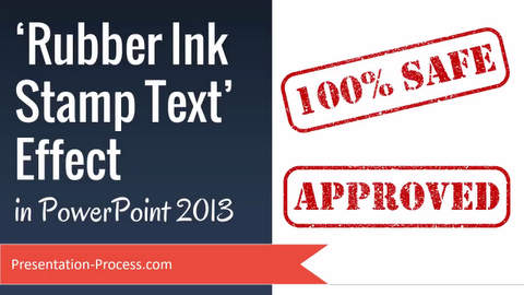 Create Rubber Ink Stamp Text Effect in PowerPoint 2013
