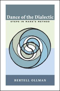 Cover for OLLMAN: Dance of the Dialectic: Steps in Marx\'s Method