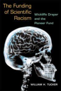 UI Press William H Tucker The Funding Of Scientific