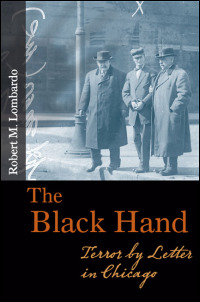 UI Press  Robert M Lombardo  The Black Hand Terror by