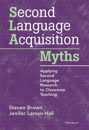 Second Language Acquisition Myths