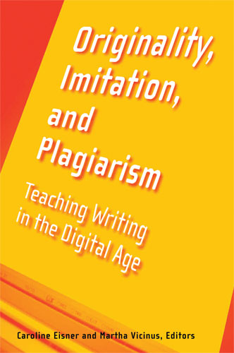 Originality Imitation and Plagiarism