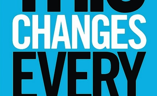 Book Review This Changes Everything Capitalism Vs The Climate By Naomi Klein Press And Journal