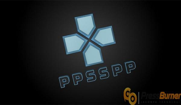 Install PPSSPP di PC Terlebih Dahulu