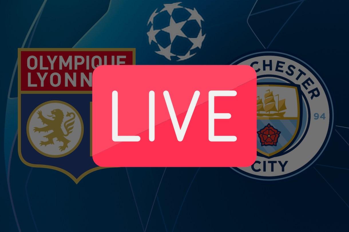 Streaming Lyon Manchester City