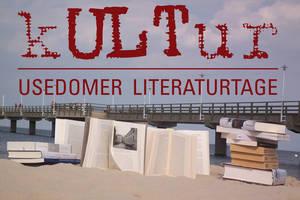 Usedomer Literaturtage Ein besonderes Highlight für Literaturliebhaber sind die Usedomer Literaturtage. Kommen Sie mit auf eine nicht nur literarische Entdeckungsreise ins Herz Europas.
