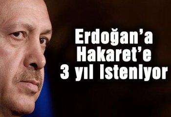 İzmir'de Erdoğan'a hakaret davası!