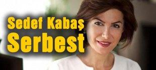 Gazeteci Sedef Kabaş serbest