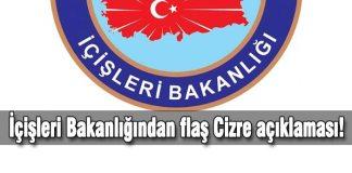 İçişleri Bakanlığından flaş Cizre açıklaması