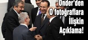Sırrı Süreyya Önder o fotoğraflar için açıklama yaptı!