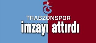 Trabzonspor imzayı attırdı