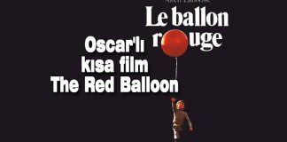 kısa filmler, kısa film, the red balloon, kırmızı balon, oscarlı filmler, oscarlı kısa filmler, kültür sanat, press haber, sinema,