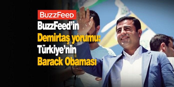 BuzzFeed: Demirtaş Türkiye'nin Barack Obaması