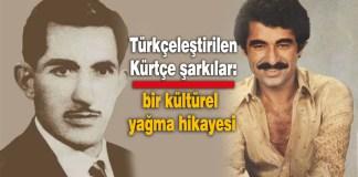 Kürtçe'den Türkçeye çevirilen şarkılar
