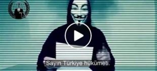 Anonymous'tan Türkiye'ye mesaj