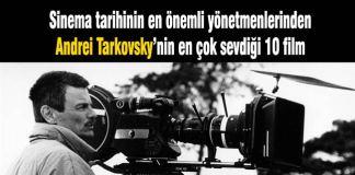 Andrei-Tarkovsky-sevdiği-filmler