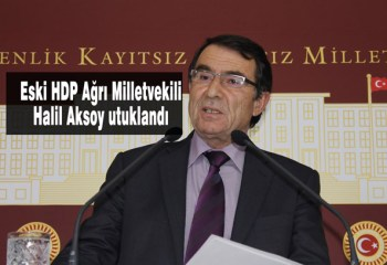 HDP Eski Milletvekili Halil Aksoy 'örgüte üye olmak'tan tutuklandı