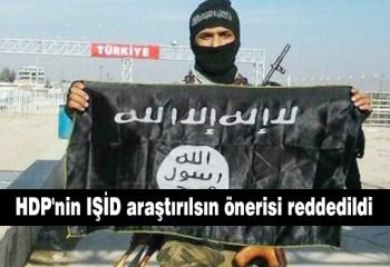 HDP'nin IŞİD araştırılsın önerisi reddedildi